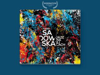 Maria Sadowska: Jazz na ulicach